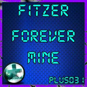 FITZER - Forever Mine