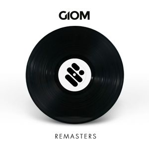 GIOM - Remasters