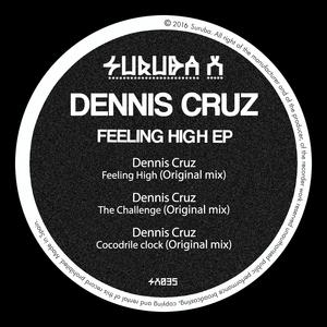 DENNIS CRUZ - Feeling High EP