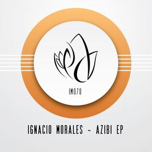 IGNACIO MORALES - Azibi EP