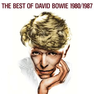 DAVID BOWIE - The Best Of David Bowie 1980/1987 (Remastered)