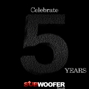 VARIOUS - Celebrate 5 Years Subwoofer Records