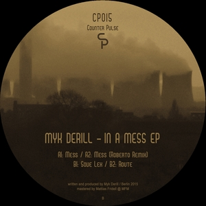 MYK DERILL - In A Mess EP