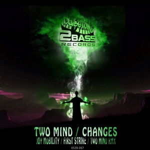 TWO MIND/JOY MOBILITY - Changes/Two Strike Remix
