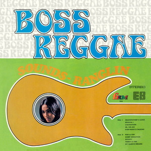 ERNEST RANGLIN - Boss Reggae