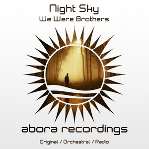 NIGHT SKY - We Were Brothers