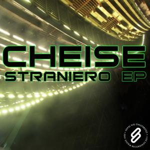 CHEISE - Straniero EP
