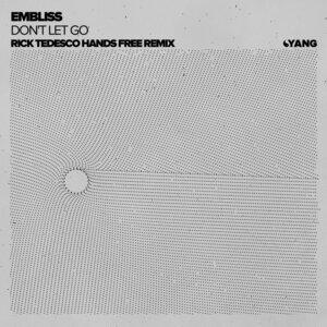 EMBLISS - Don't Let Go