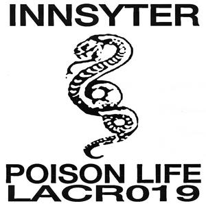 INNSYTER - Poison Life