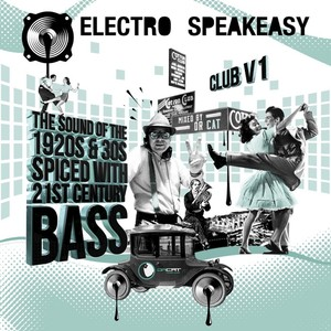 VARIOUS/DR CAT - Electro Speakeasy Club Vol 1/Mixed By Dr Cat