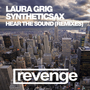 LAURA GRIG/SYNTHETICSAX - Hear The Sound