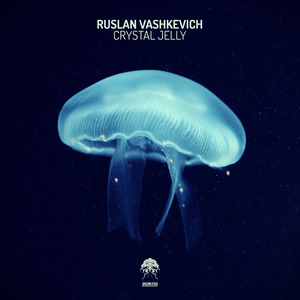 RUSLAN VASHKEVICH - Crystal Jelly