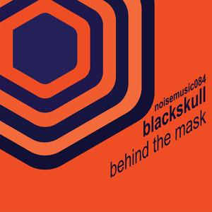 BLACKSKULL - Behind The Mask