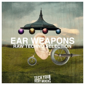 VARIOUS - Ear Weapons