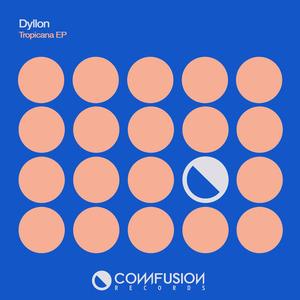 DYLLON - Tropicana EP