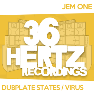 JEM ONE - Virus/Dubplate States