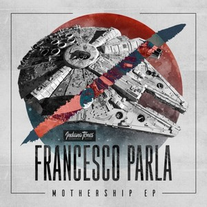 FRANCESCO PARLA - Mothership