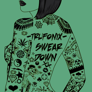 TRU FONIX - Swear Down