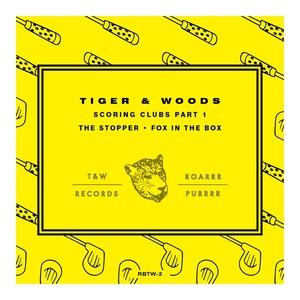 TIGER & WOODS - Scoring Clubs Pt 1 EP