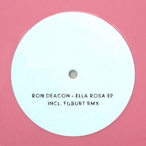 RON DEACON - Ella Rosa EP