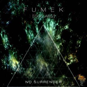 FUMEK - No Surrender