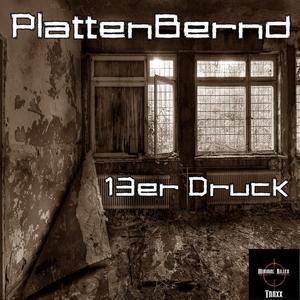 PLATTENBERND - 13er Druck