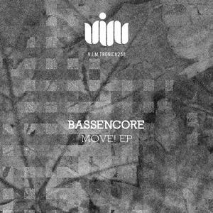 BASSENCORE - Move! EP