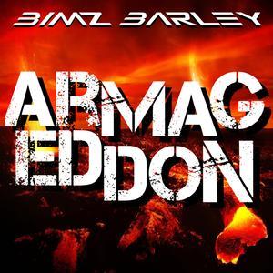 BIMZ BARLEY - Armageddon