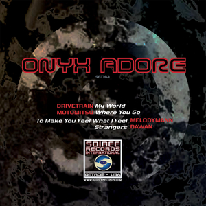 DRIVETRAIN/MOTOMITSU/MELODYMANN/DAWAN - Onyx Adore
