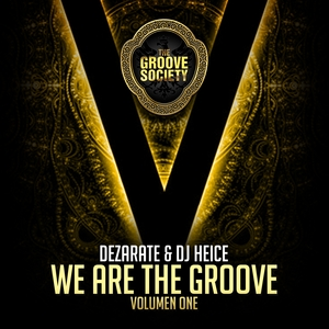 DJ Heice/Dezarate/VARIOUS - We Are The Groove Vol 1 (unmixed tracks)