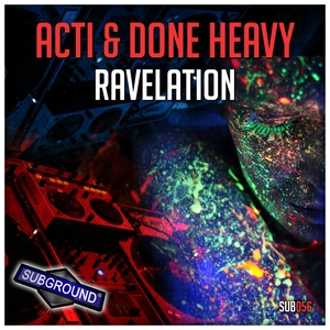 DONE HEAVY/ACTI - Ravelation