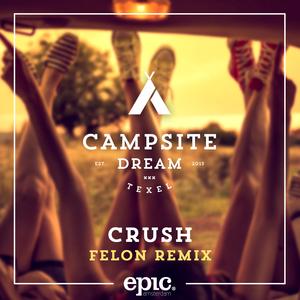 CAMPSITE DREAM - Crush