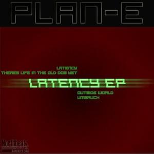 PLAN-E - Latency EP