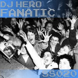 DJ HERO - Fanatic