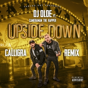 DJ OLDE feat CAMERAMAN THE RAPPER - Upside Down