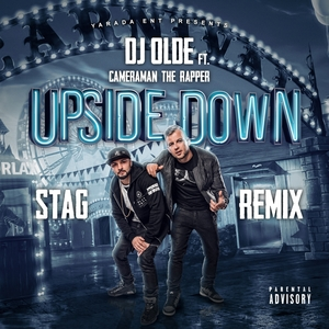 DJ OLDE feat CAMERAMAN THE RAPPER - Upside Down