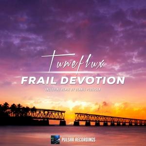 TUNEFLUX - Frail Devotion