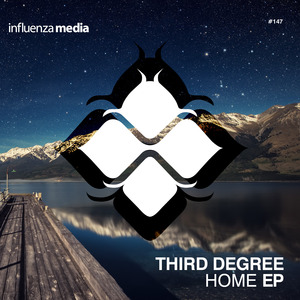 THIRD DEGREE feat MYSTIC STATE/TENSION/THIRD DEGREE - Home EP