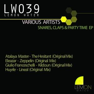 ATALAYA MASTER/ELEAZAR/GIULIO FRANCESCHELLI/HUYRLE - Snares,Claps & Party Time EP