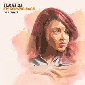 TERRI B! - I'm Coming Back