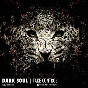 DARK SOUL - Take Control