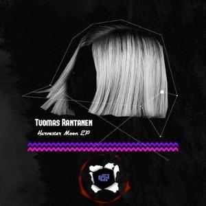 TUOMAS RANTANEN - Harvester Moon EP