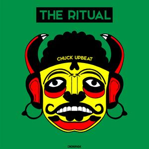 CHUCK UPBEAT - The Ritual