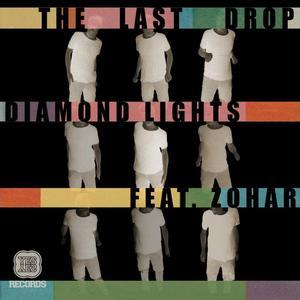 DIAMOND LIGHTS - The Last Drop