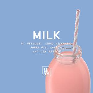 MELOQUE/JANNO KEKKONEN/JORMA OIS/LAVROV - Milk