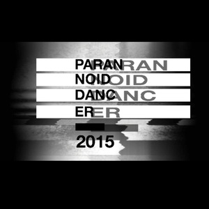 VARIOUS - Paranoid Dancer 2015
