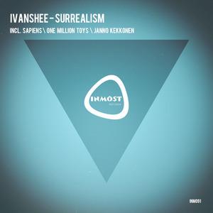 IVANSHEE - Surrealism