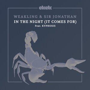 WEAKLING/SIR JONATHAN feat KYPHOSIS - In The Night