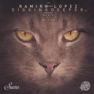 RAMIRO LOPEZ - Digging Deeper