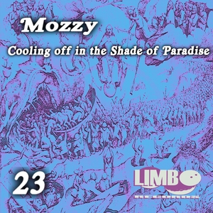 MOZZY - Cooling Off In The Shade Of Paradise